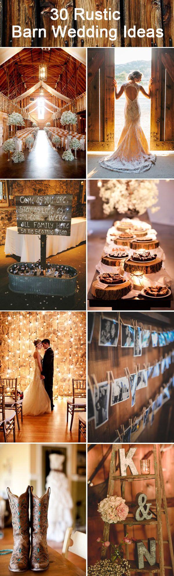 30 Inspirational Rustic Barn Wedding Ideas #barnweddings