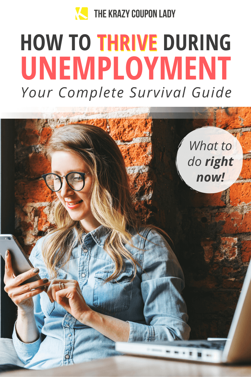 Your Unemployment Survival Guide Resources And Tips To Help You Thrive Survival Guide Survival Saving Money