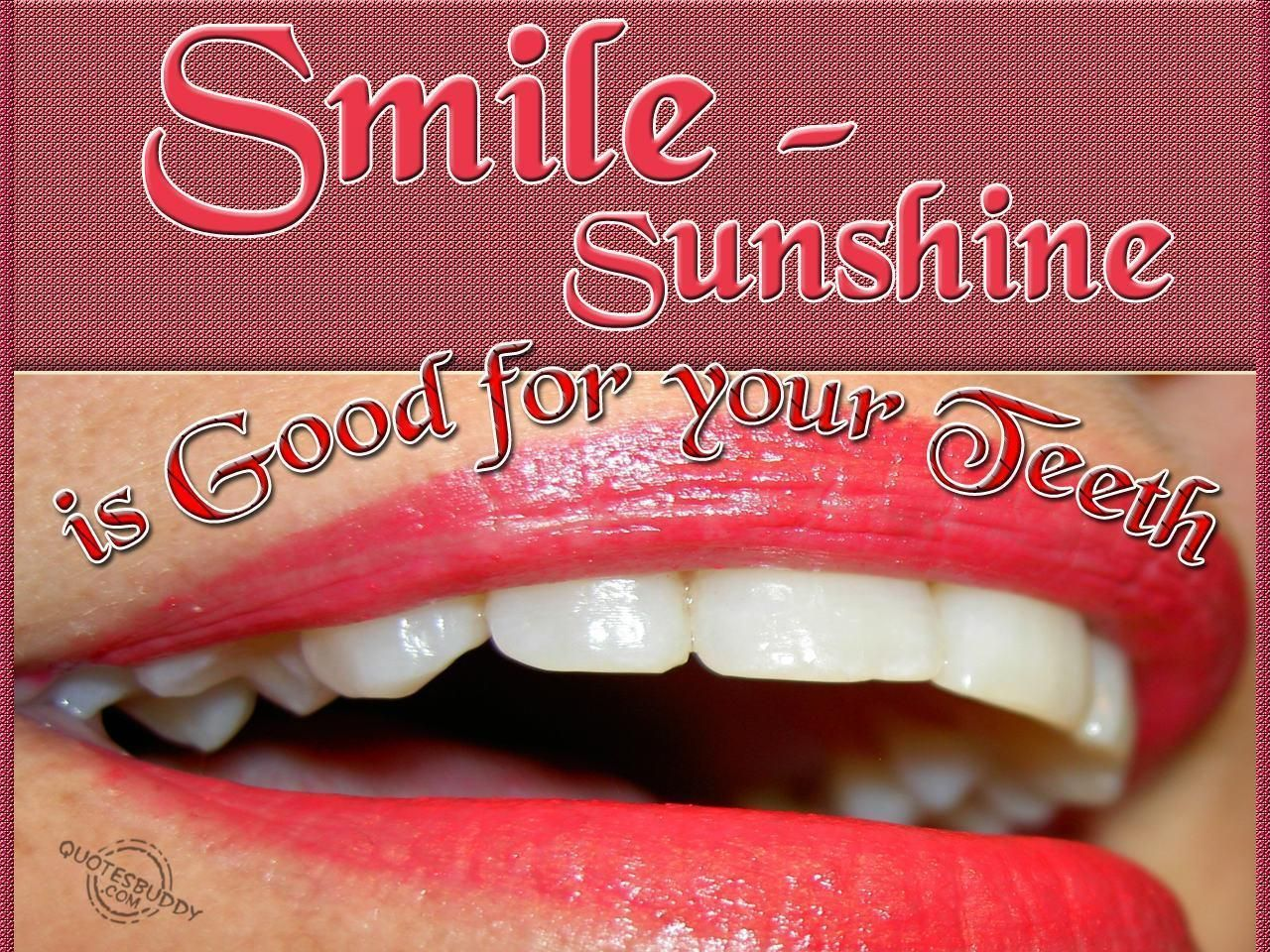 Smile Sunshine Is Good For Your Teeth Odental