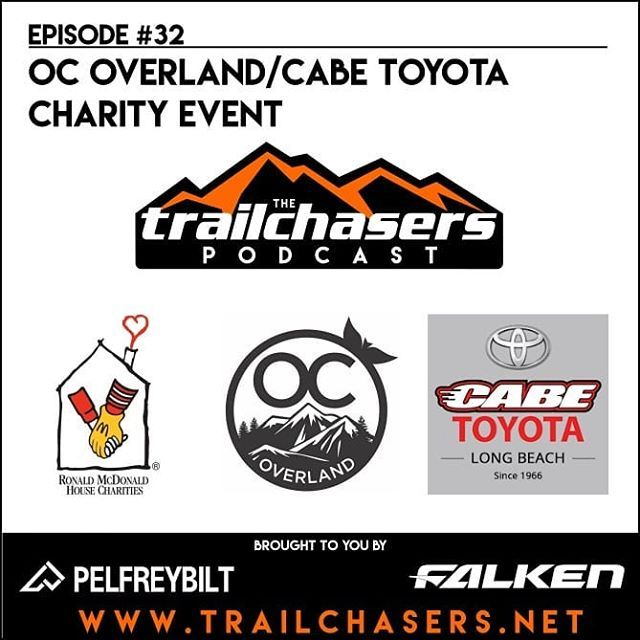 On This Episode We Talk About The OC Overland Charity Event At Cabe Toyota  In Long Beach Benefiting The Ronald McDonald Charities.