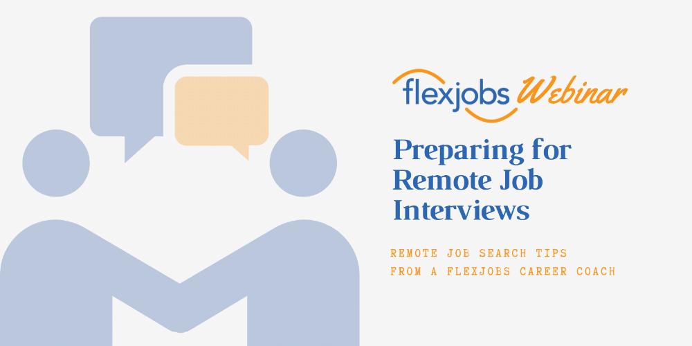 Webinar Recording Preparing for Remote Job Interviews in