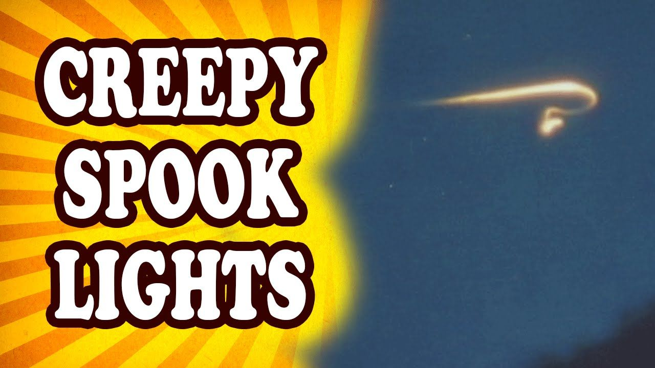 Top 10 Potentially Paranormal Examples of Spook Light Phenomenon
