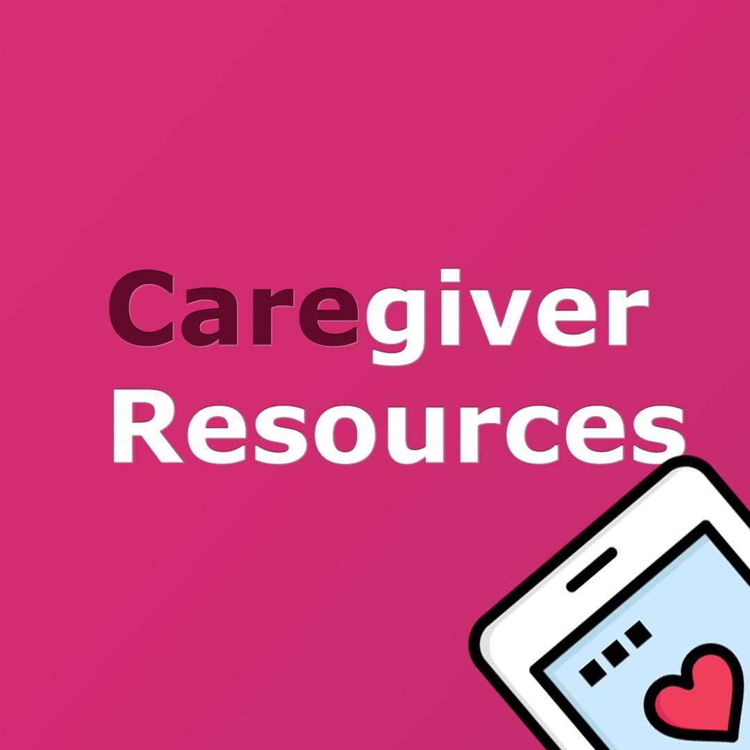 Caregiver resources caregiver resources caregiver