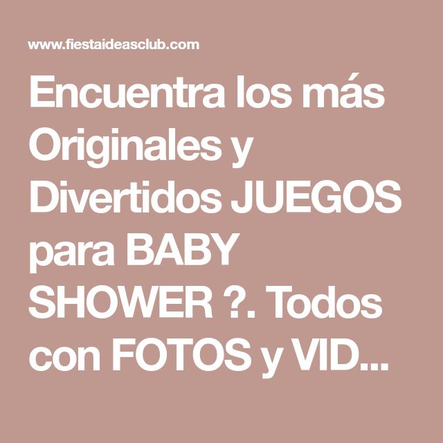 Encuentra Los Mas Originales Y Divertidos Juegos Para Baby Shower