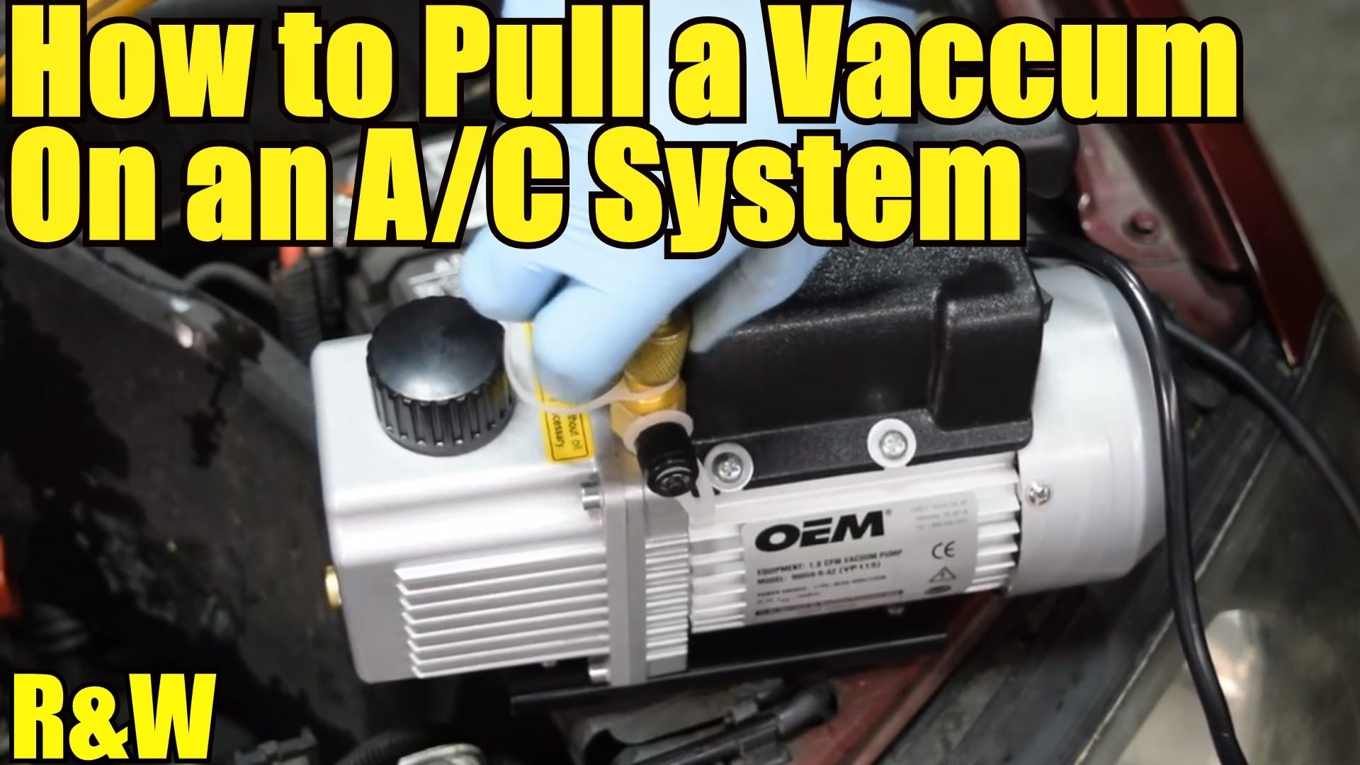 How To Pull A Vacuum On An Ac System Step By