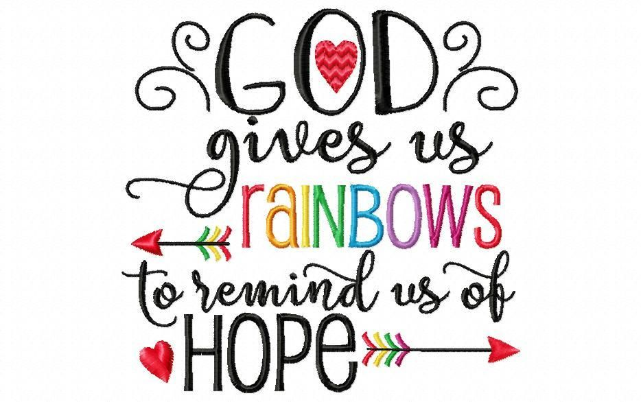 God Gives Us Rainbows To Remind Us Of Hope Rainbow Baby Word Art
