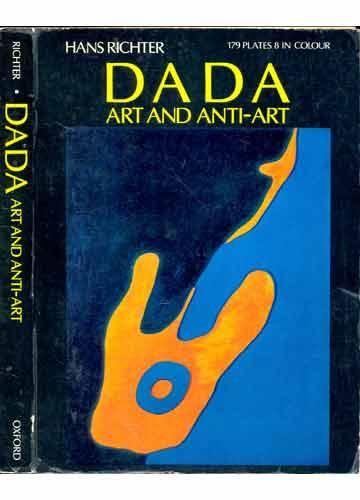 Dada Art and Anti-Art - Hans Richter