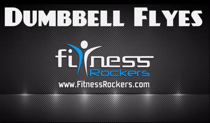 Dumbbell Flyes / Fly Also Known As Chest Flyes / Fly OR Flat Bench Chest / Dumbbell Flyes / Fly.Only chest works during Dumbbell flies / Fly