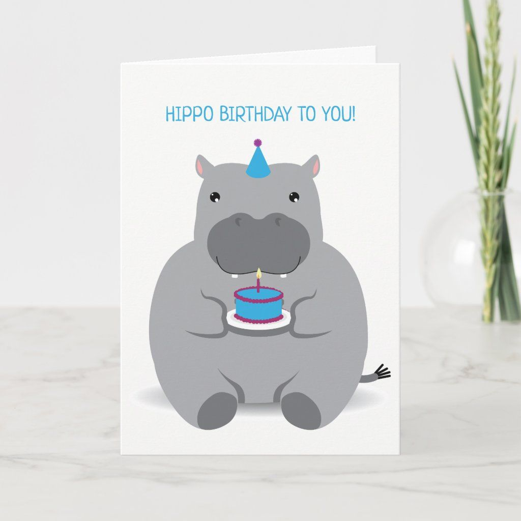 Cute Hippo Happy Birthday Greeting Card Zazzle Com Happy Birthday Greeting Card Birthday Greetings Punny Birthday Cards