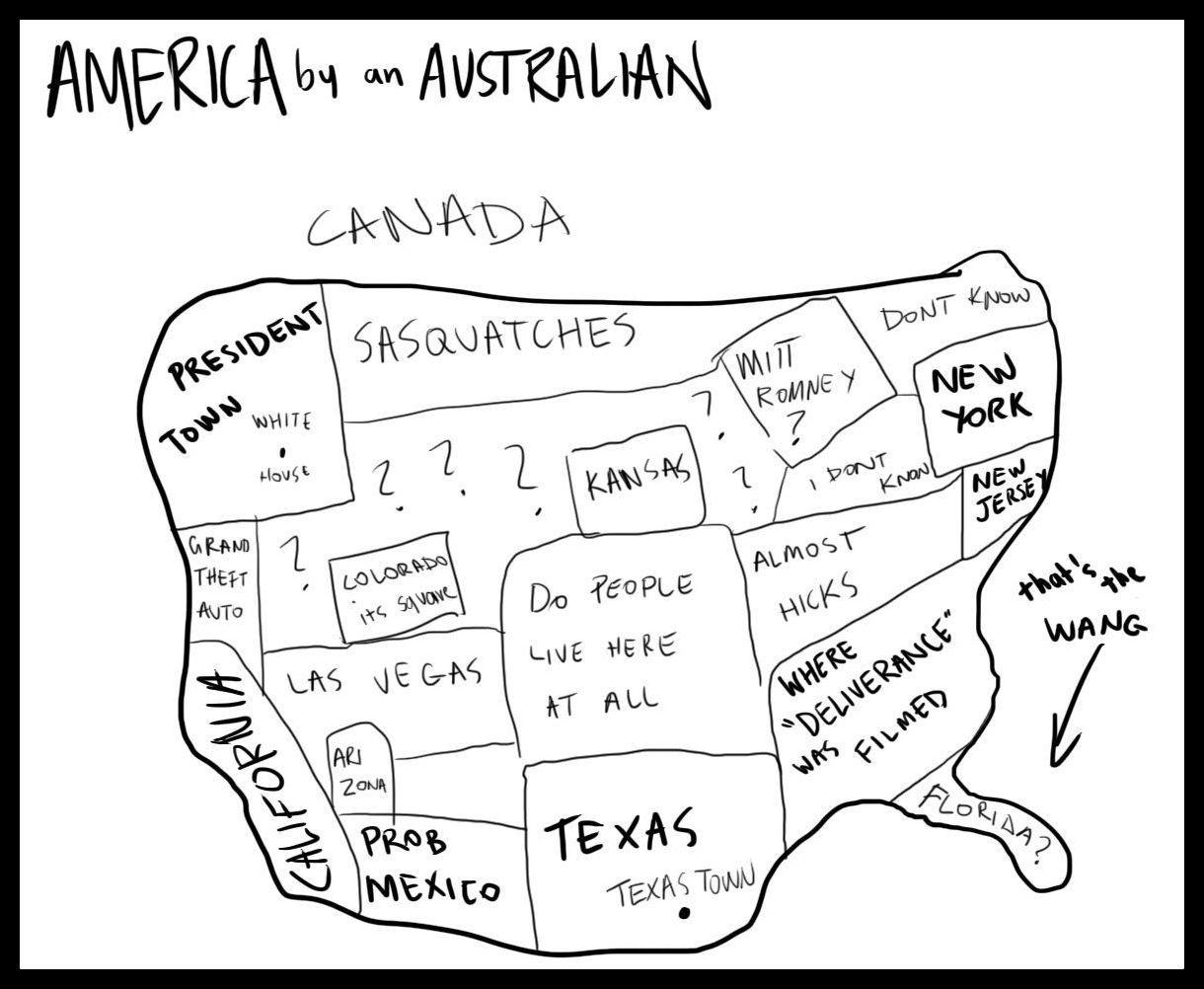"""AMERICA"" as drawn by an Australian!  (Tongue in cheek)"
