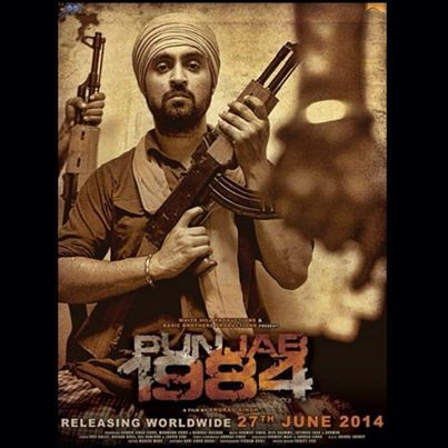 Punjab 1984 - Releasing 27 June 2014 | Punjab 1984 in 2019