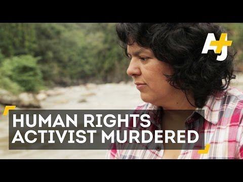 Human Rights Activist Berta Cáceres Murdered In Honduras - YouTube