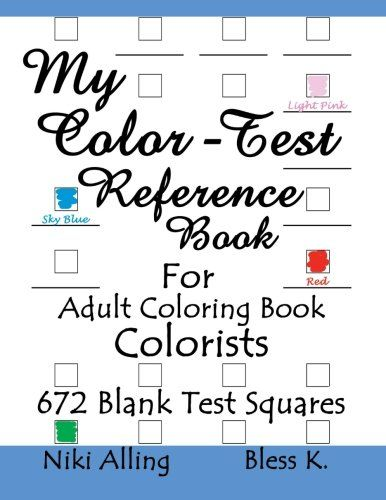 Adult Coloring Book Color Reference Guide Never Be Without It My