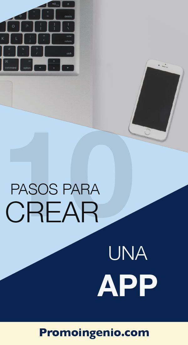 7 Ideas De Crear Una App Crear Una App Como Crear Una Aplicacion Crear