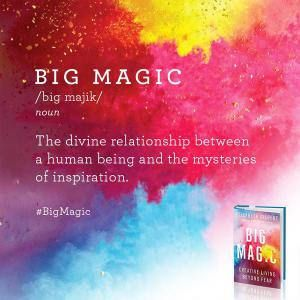 Big Magic Definition