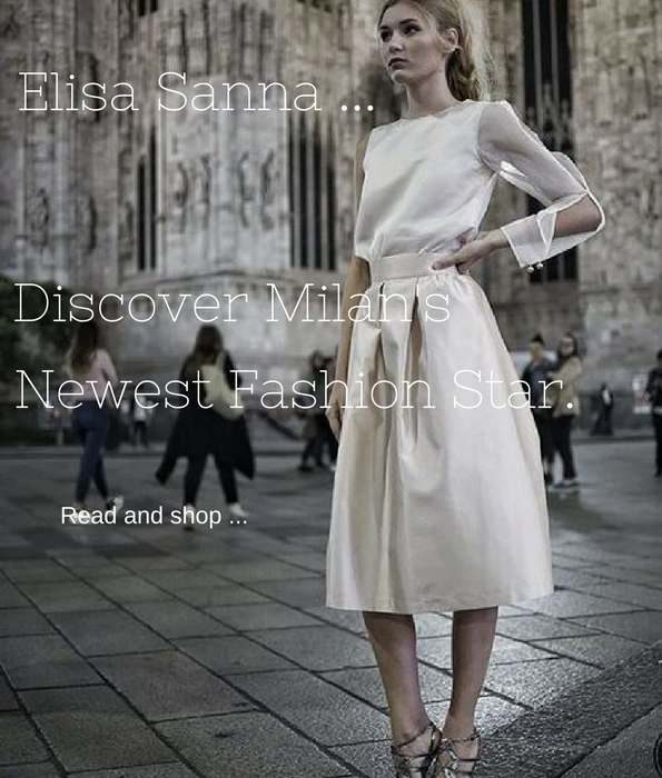 Elisa Sanna Discover Milan S Newest Fashion Star Star Fashion Fashion New Star