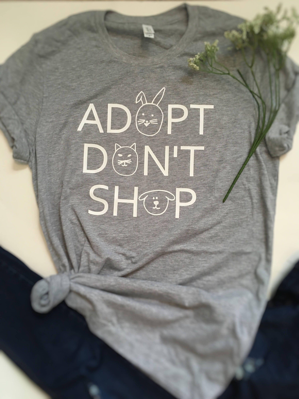 334102395d53 Adopt don't shop adoption animal dog cat shirt, funny shirt sayings, mom  life, dog life, animal shirt, dog shirt, animal rescue shirt by ...