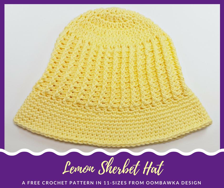 Lemon Sherbet Sunhat Free Pattern In 11 Sizes Free Pattern