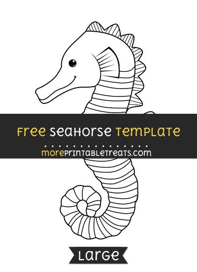 Free Seahorse Template Large Ocean Animal Crafts Seahorse Crafts Animal Printables