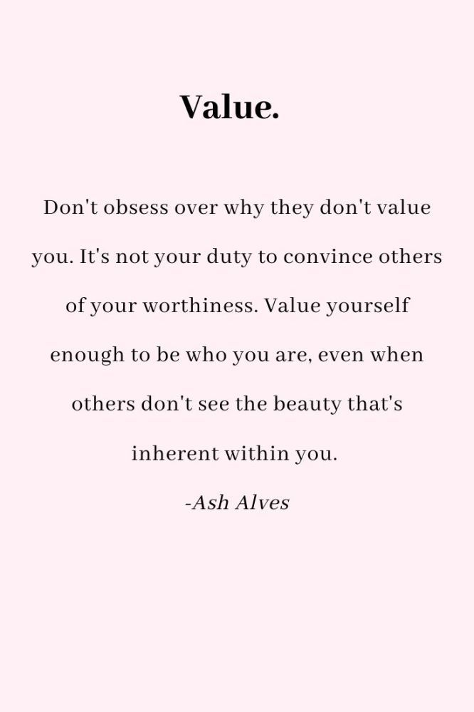 A Gentle Reminder: You are Valuable