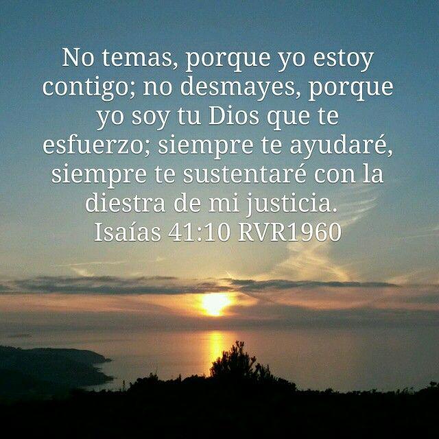La Coruña, Galicia) No temas, porque yo estoy contigo; no desmayes, porque  yo soy tu Dios que te esfuerzo; siempre te a… | Isaías 41:10, Cuadros de  jesus, Isaias