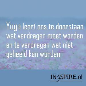Spreuk Yoga Leert Ons Te Doorstaan Wat Verdragen Moet