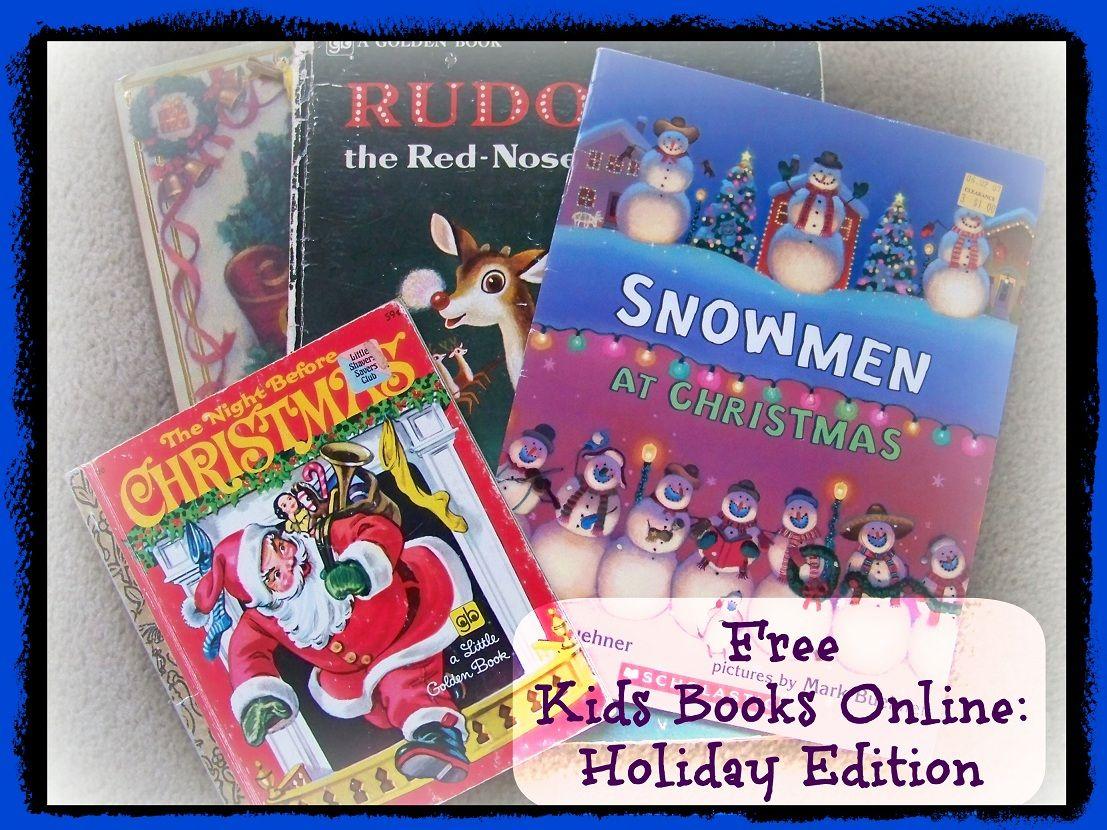 25 Free Christmas Books Online Read Aloud Stories For The Holidays Free Kids Books Christmas Books Christmas School
