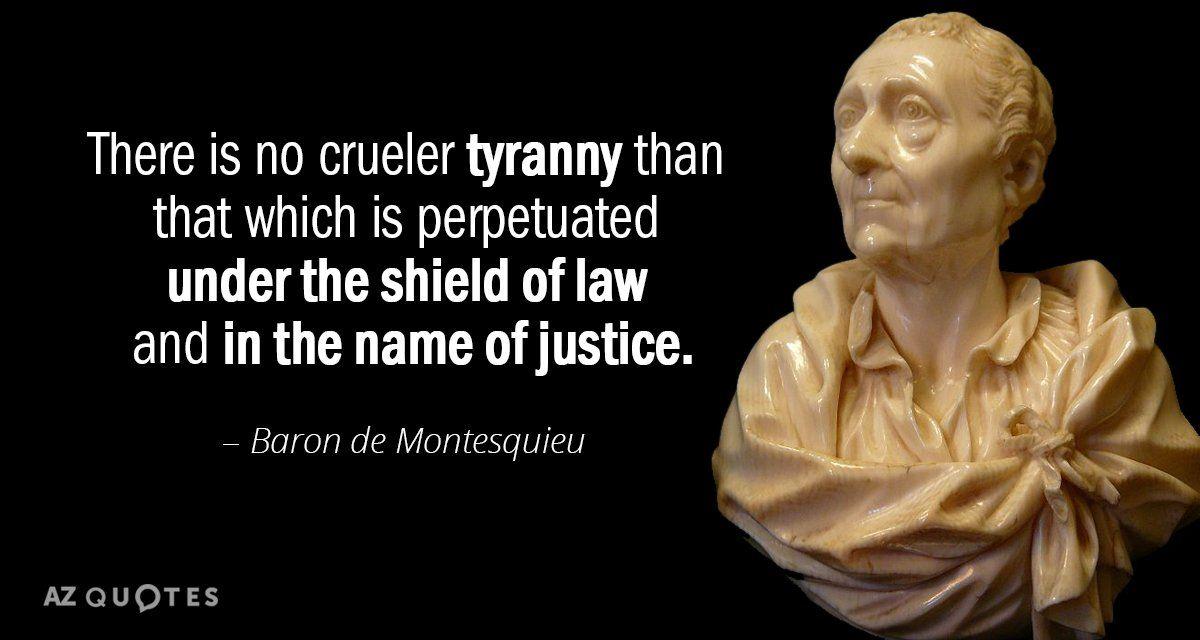 Baron de Montesquieu Quote Tyranny quotes, Democracy quotes