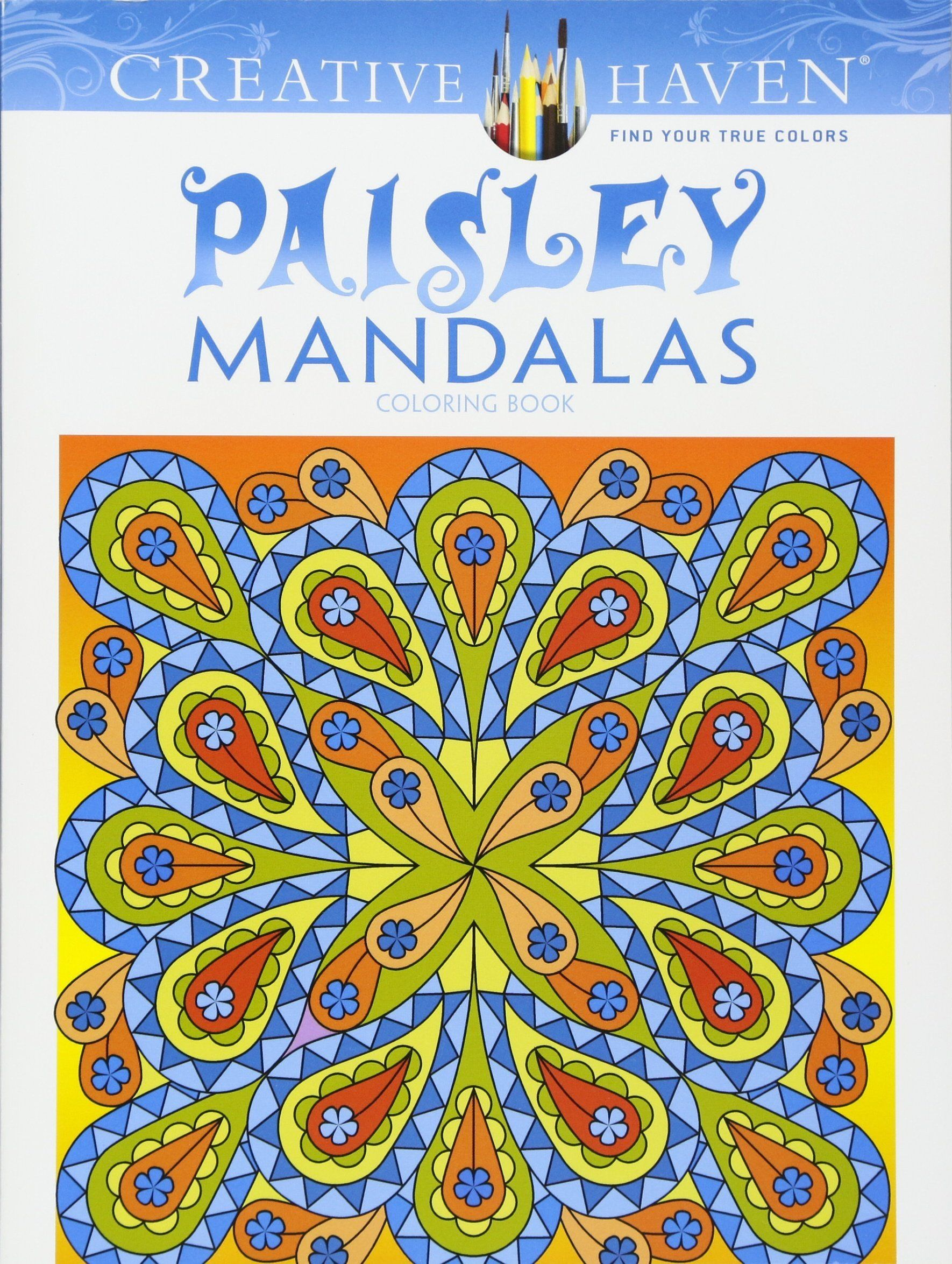 Paisley Mandalas Coloring Book Creative Haven Books CSM