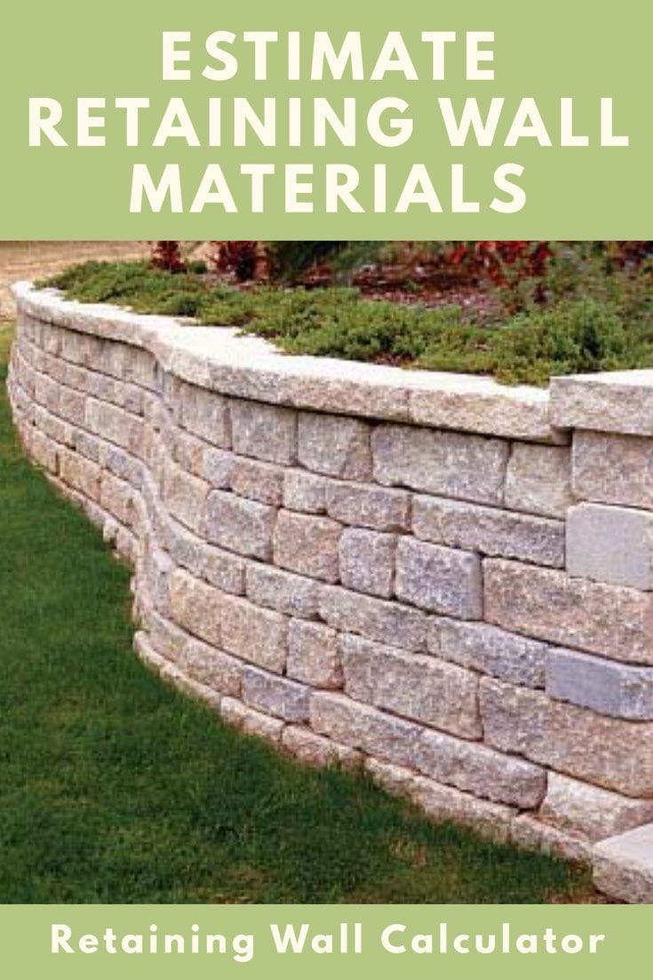 Retaining Wall Calculator And Price Estimator Find How Many Blocks Are Needed To Build A Retaining Wall Backyard Retaining Walls Garden Retaining Wall Building A Retaining Wall