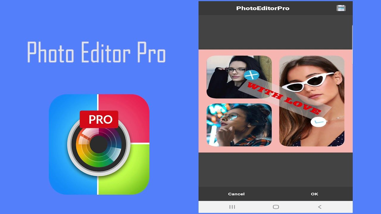 Photo Editor Pro and Photo Collage Maker for android in