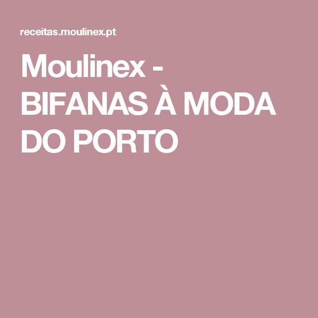 Moulinex - BIFANAS À MODA DO PORTO