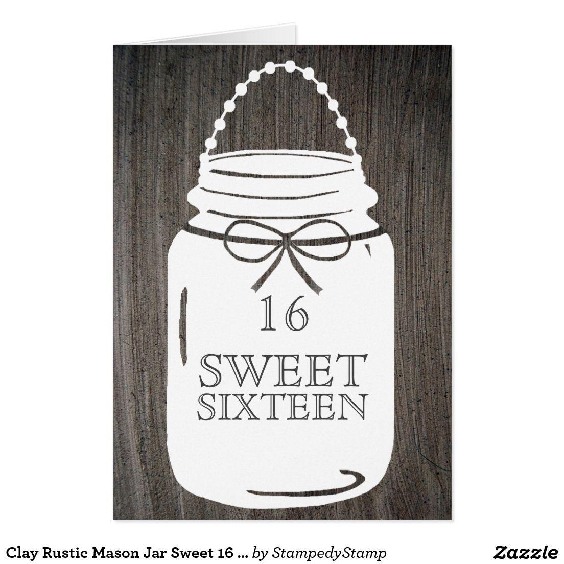Clay Rustic Mason Jar Sweet 16 Birthday Invitation | BIRTHDAY ...