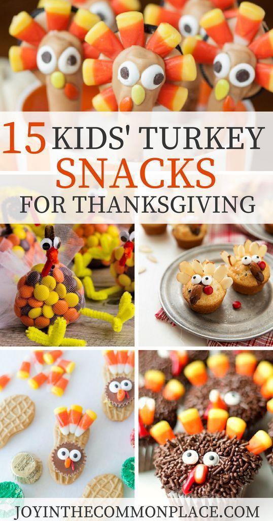 15 Kids' Turkey Snacks for Thanksgiving