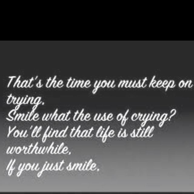 Smile Even Though Your Heart Is Breaking Words To Live By Glee
