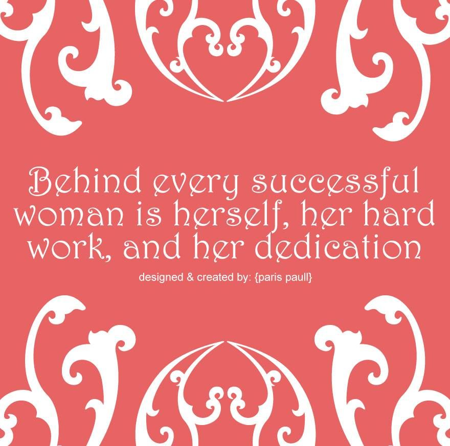Quotes About Hard Working Woman Fascinating Hard Work And Dedication  Quotes I Love   Pinterest  Hard