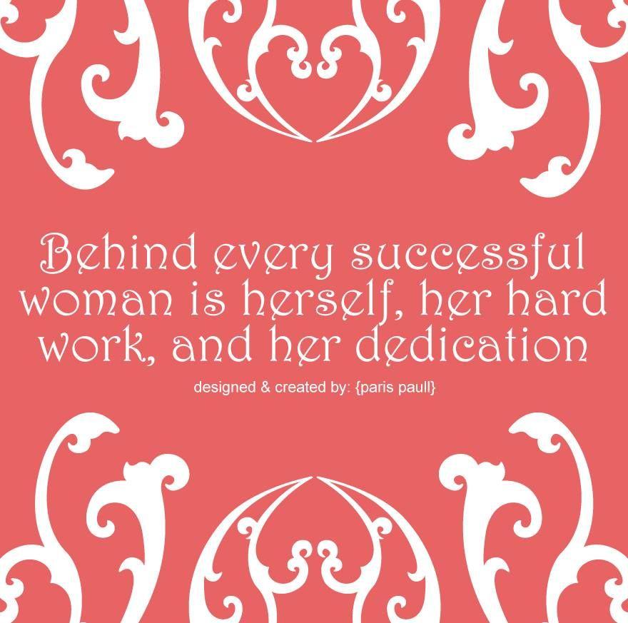 Successful #Women #HardWork #Dedication #Motivation | Hard ...