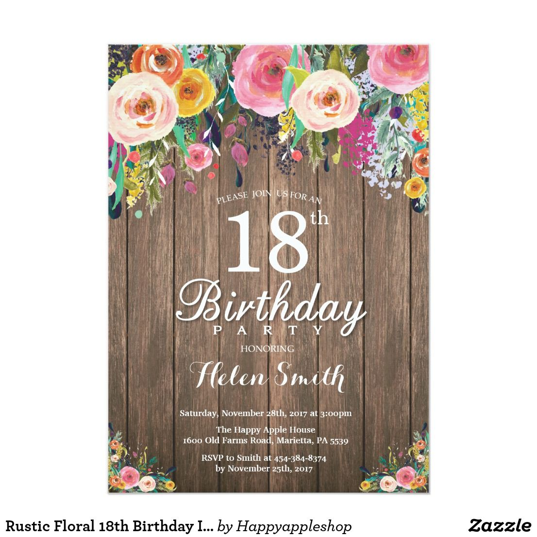 Rustic Floral 18th Birthday Invitation for Women Rustic Floral 18th Birthday Invitation for Women. Watercolor Floral Flower, Rustic Wood Background.