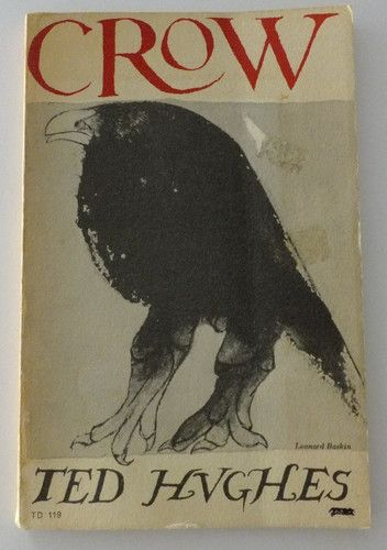 Crow: From the life and songs of the crow by Ted Hughes, 1971, Leonard Baskin Illustration