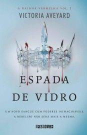 Baixar Livro Espada De Vidro A Rainha Vemelha Vol 02 Victoria