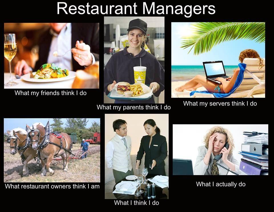 a2fb05fd545aca94bce1b54a52b708d4 restaurant managers hahahaha pinterest restaurant manager