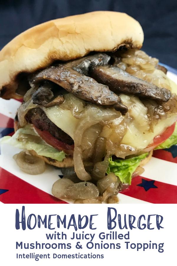 Homemade Mushroom Onion Burgers Recipe Homemade Burgers Recipes Using Ground Beef Best Homemade Burgers