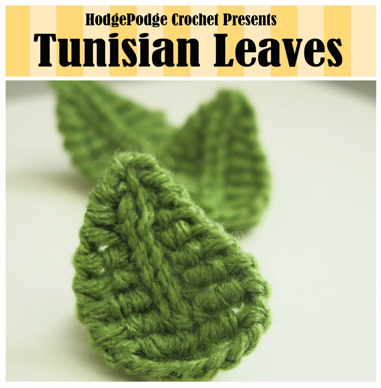 HodgePodge Crochet Presents Tunisian Leaves | Crochet Hojas ...