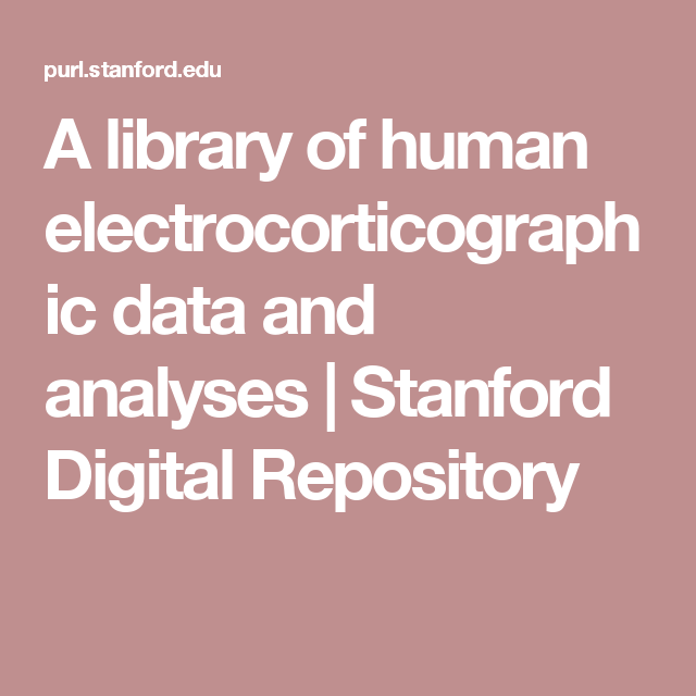A library of human electrocorticographic data and analyses