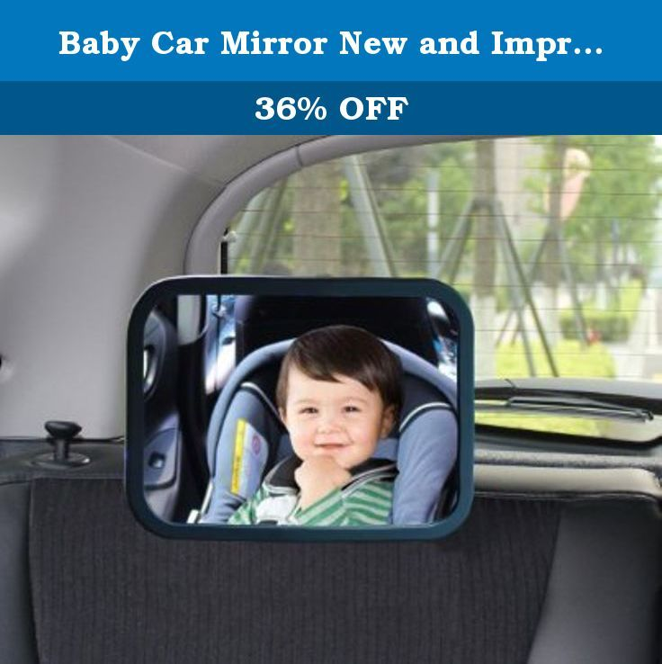 Baby Car Mirror New And Improved Premium Quality Seat Mirrors For Back Shatterproof Design Best Rare Facing Seats Easy Install