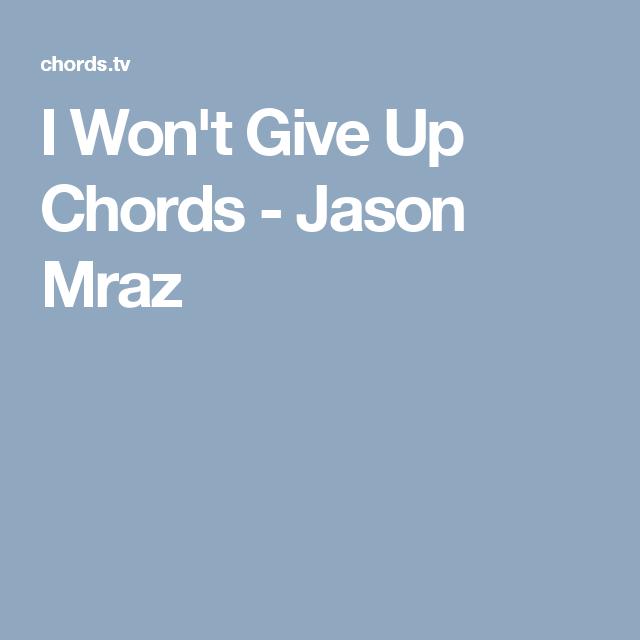 I Wont Give Up Chords Jason Mraz Guitar Pinterest Jason