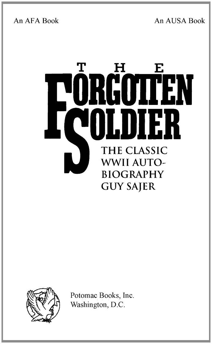 The Forgotten Soldier: The Classic WWII Autobiography by
