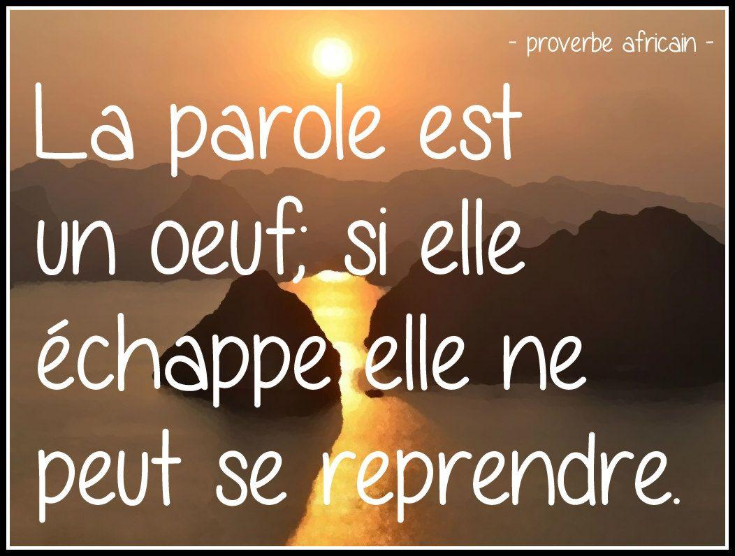 proverbe africain   La parole est un oeuf...   Caterpillar