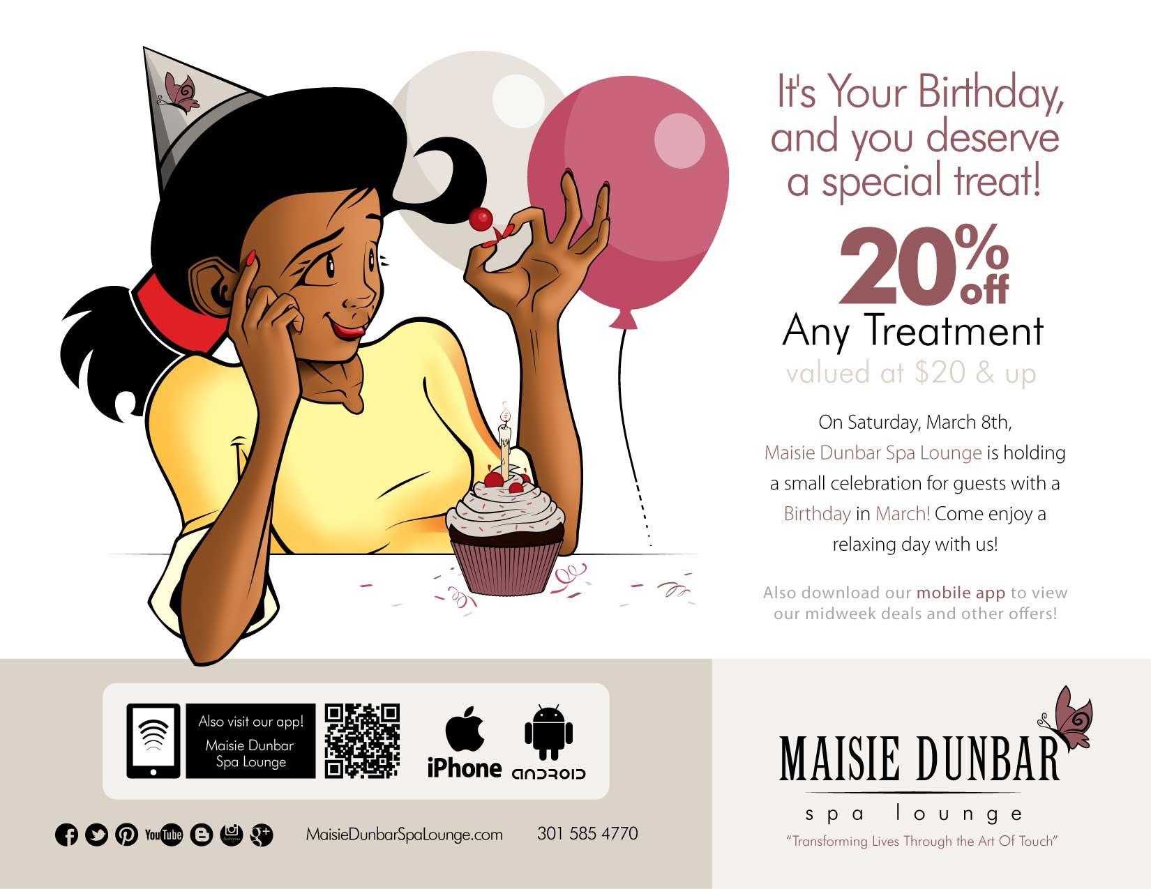 March Birthday Club 301 585 4770 www.MaisieDunbarSpaLounge
