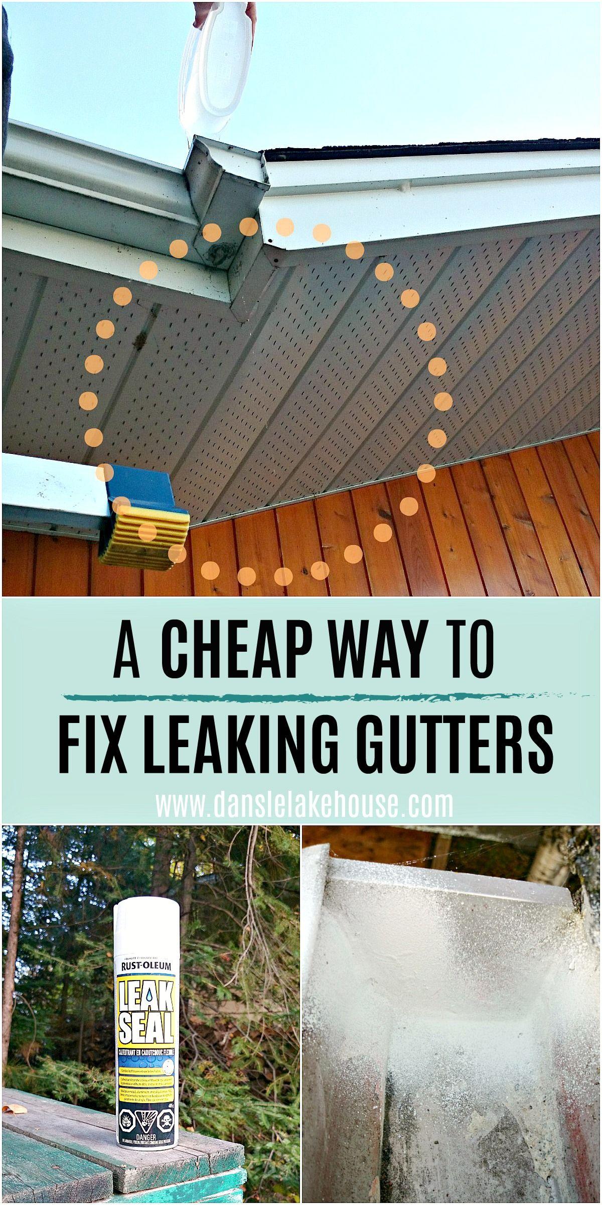 Cheap Way To Fix Leaking Gutters Gutters Diy Gutters Gutter Repair